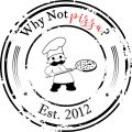 Why Not Pizza?